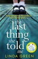 The Last Thing She Rold Me - Linda Green