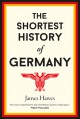 The Shortest History of Germany - James Hawes
