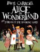 Alice in Wonderland and Through the Looking Glass - Lewis Carroll, Shelly Frasier