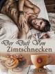 Der Duft von Zimtschnecken (Gay Romance) - Alice Camden