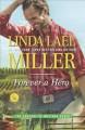 Forever a Hero - Linda Lael Miller