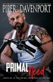 Primal Need (Primal Howlers MC Book 2) Kindle Edition - Piper Davenport