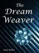 The Dream Weaver - Amy Baker