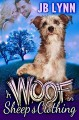 A WOOF IN SHEEP'S CLOTHING - Parisa Zolfaghari, Lynn M. Stone
