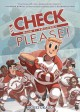 Check, Please!: #Hockey - Ngozi Ukazu