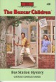 Bus Station Mystery - Gertrude Chandler Warner, David Cunningham