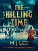 The Killing Time - M J Lee
