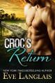 Croc's Return (Bitten Point Book 1) - Eve Langlais