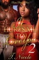 It Hurts Me To Love You 2 (Volume 2) - Ms. T. Nicole