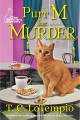 Purr M for Murder: A Cat Rescue Mystery - T.C. Lotempio