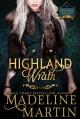 Highland Wrath - Madeline Martin