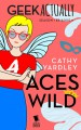 Aces Wild (Geek Actually Season 1 Episode 9) - Cathy Yardley, Cecilia Tan, Rachel Stuhler, Melissa Blue