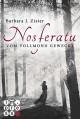 Nosferatu. Vom Vollmond geweckt - Barbara J. Zister