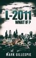 L-2011 (Future of London) (Volume 1) - Mark Gillespie