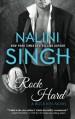Rock Hard (Rock Kiss Book 2) (Volume 2) - Nalini Singh