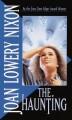 The Haunting - Joan Lowery Nixon