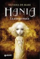 Hania. La strega muta (La trilogia di Hania Vol. 2) (Italian Edition) - Silvana De Mari
