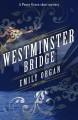Westminster Bridge - Emily Organ