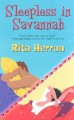 Sleepless in Savannah - Rita Herron