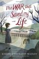 The War That Saved My Life - Kimberly Brubaker Bradley