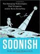 Soonish: Ten Emerging Technologies That'll Improve and/or Ruin Everything - Kelly Weinersmith, Zach Weinersmith