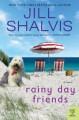 Rainy Day Friends: A Novel (Wildstone) - Jill Shalvis