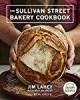 The Sullivan Street Bakery Cookbook - Maya Joseph, Benjamin B. Lahey