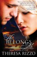 He Belongs to Me - Theresa Rizzo
