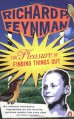Pleasure of Finding Things Out: The Best Short Works of Richard P - Richard P. Feynman