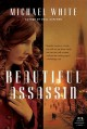 Beautiful Assassin: A Novel - Michael C. White