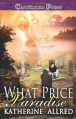 What Price Paradise - Katherine Allred