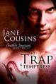 To Trap A Temptress (Southern Sanctuary - Book 2) - Jane Cousins