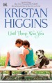 Until There Was You - Kristan Higgins