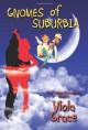 Gnomes of Suburbia: Nexus Chronicles book 1 - Viola Grace