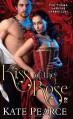 Kiss of the Rose - Kate Pearce
