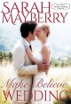Make-Believe Wedding (Montana Born Brides Book 9) - Sarah Mayberry