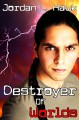 Destroyer of Worlds - Jordan L. Hawk