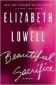 Beautiful Sacrifice - Elizabeth Lowell