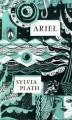 Ariel by Plath, Sylvia [06 May 2010] - Sylvia Plath