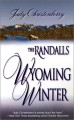 Randalls - Wyoming Winter - Judy Christenberry