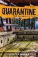 By Lex Thomas Quarantine #3: The Burnouts - Lex Thomas