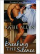 Breaking the Silence - Katie Allen