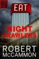 Nightcrawlers (A Short Story) - Robert R. McCammon