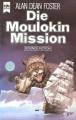 Die Moulokin Mission (Eissegler-Trilogie, #2) - Alan Dean Foster