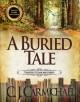 A Buried Tale - C.J. Carmichael