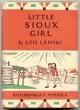 Little Sioux Girl - Lois Lenski