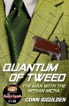 Quantum of Tweed: The Man with the Nissan Micra - Conn Iggulden