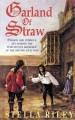 Garland Of Straw - Stella Riley