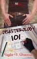Disasterology 101 - Taylor V. Donovan