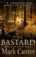 The Bastard - Mark Canter